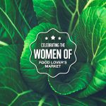 Celebrating Women of Food Lovers market