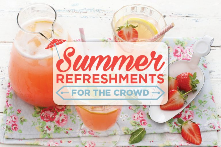 Summer Refreshments for the Crowd